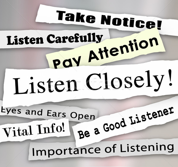 Listen Closely Newspaper Headlines Words Pay Attention Stock photo © iqoncept