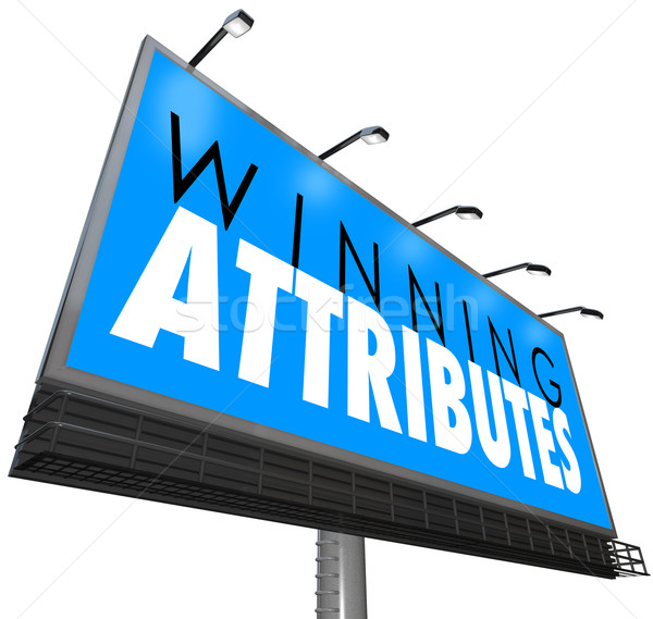 Winning Attributes Sign Billboard Successful Traits Qualities Stock photo © iqoncept