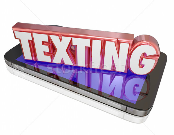 Texting 3d Word on Smart Cell Phone Communicate Message Stock photo © iqoncept