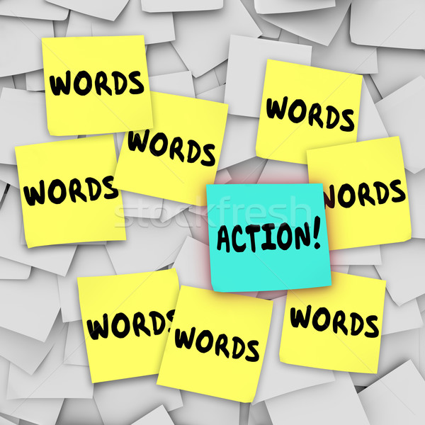 Action Vs Words Sticky Note Message Board Stock photo © iqoncept