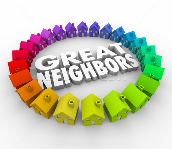 Great Neighbors Homes Houses Word Ring Community Welcome Stock photo © iqoncept