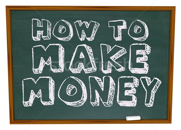 How to Make Money - Chalkboard Stock photo © iqoncept