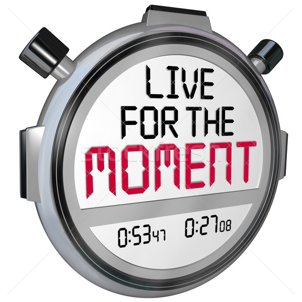 Live for the Moment Words Stopwatch Timer Saying Quote Stock photo © iqoncept