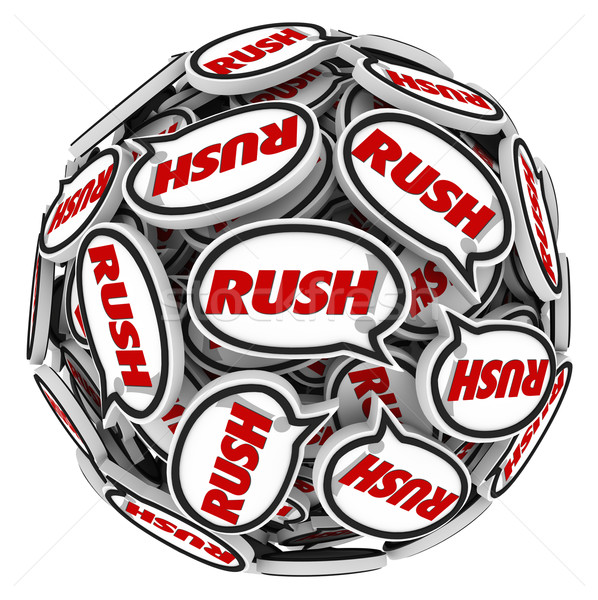 Rush Word Speech Bubbles Ball Fast Action Urgency Deadline Stock photo © iqoncept
