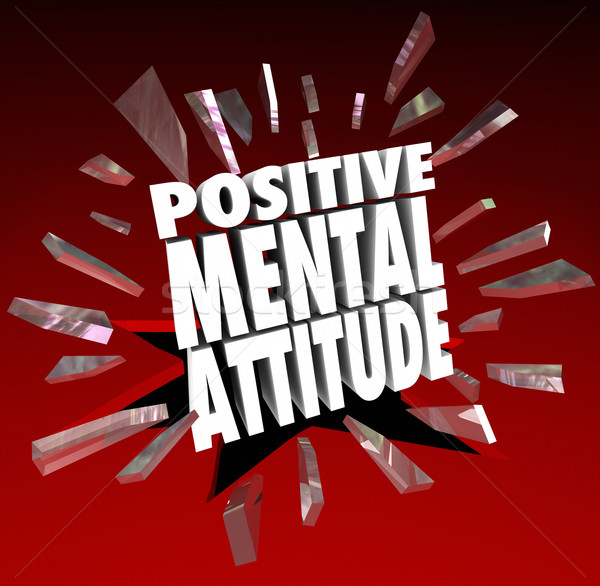Positive Mental Attitude 3d Words Break Through Glass Stock photo © iqoncept