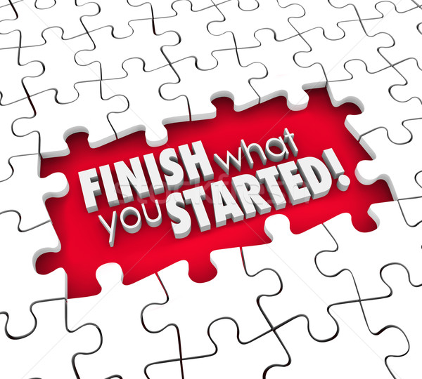 Finish What You Started Puzzle Pieces Hole Commitment Determinat Stock photo © iqoncept