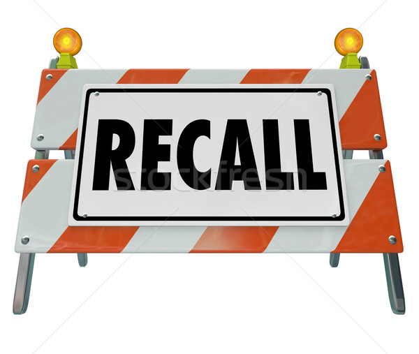 Recall Barrier Blockade Warning Sign Defective Auto Car Repair F Stock photo © iqoncept