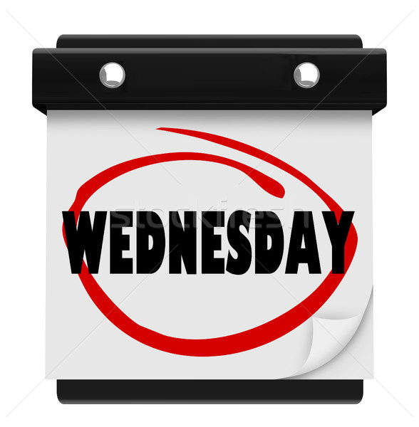 Wednesday Hump Day Wall Calencar Word Circled Stock photo © iqoncept