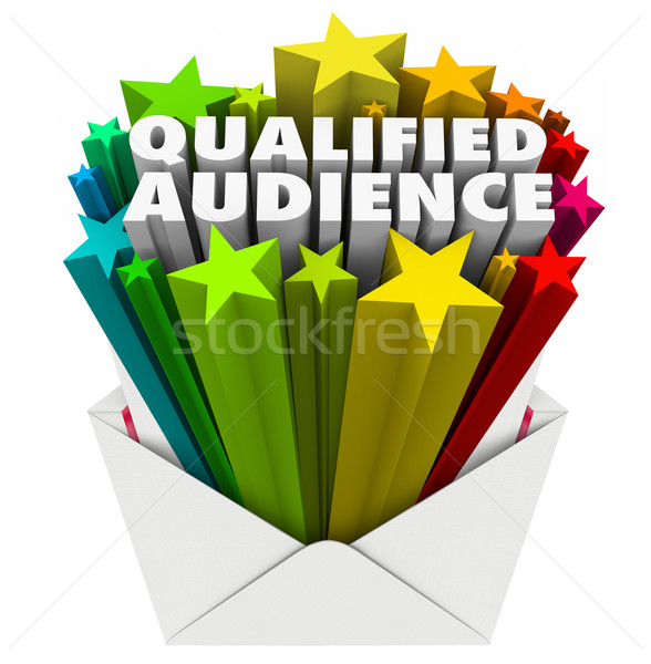 Qualified Audience Words Envelope Direct Marketing Targeted Cust Stock photo © iqoncept