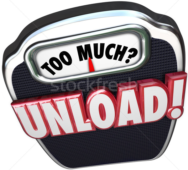 Too Much Unload Words Scale Share Responsibility Delegate Work Stock photo © iqoncept
