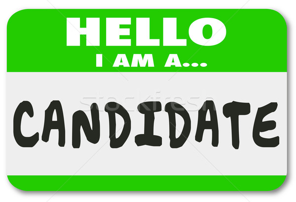 Candidate Name Tag Sticker Job Applicant Voting Election Stock photo © iqoncept
