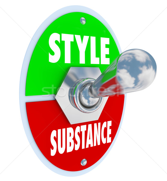Style Over Substance Toggle Switch Words Flash Vs Function Stock photo © iqoncept