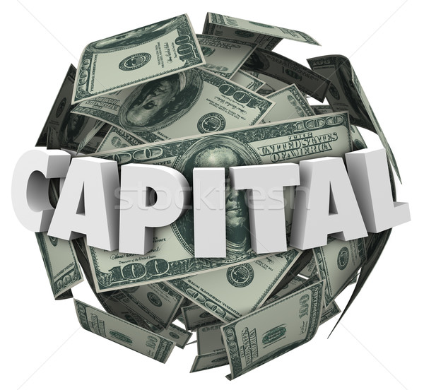 Capital 3d Word Loan Funding Financing Money Ball Stock photo © iqoncept