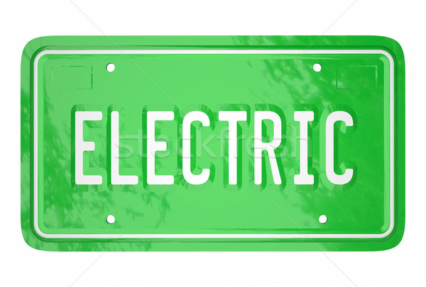 Electric Car License Plate Automotive Green Technology 3d Word Stock photo © iqoncept