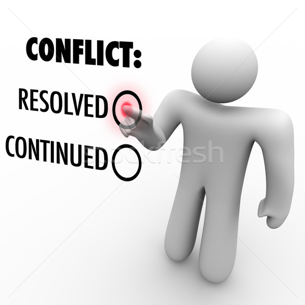 Choose to Resolve or Continue Conflicts - Conflict Resolution Stock photo © iqoncept