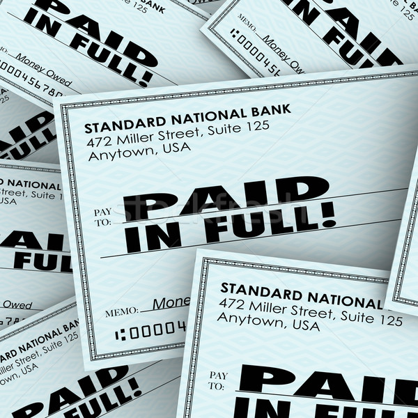 Paid in Full Words Check Money Bills Pile Paying Owed Obligation Stock photo © iqoncept