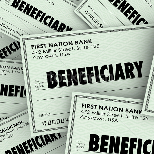 Beneficiary Word Checks Insurance Heir Recipient Money Inheritan Stock photo © iqoncept