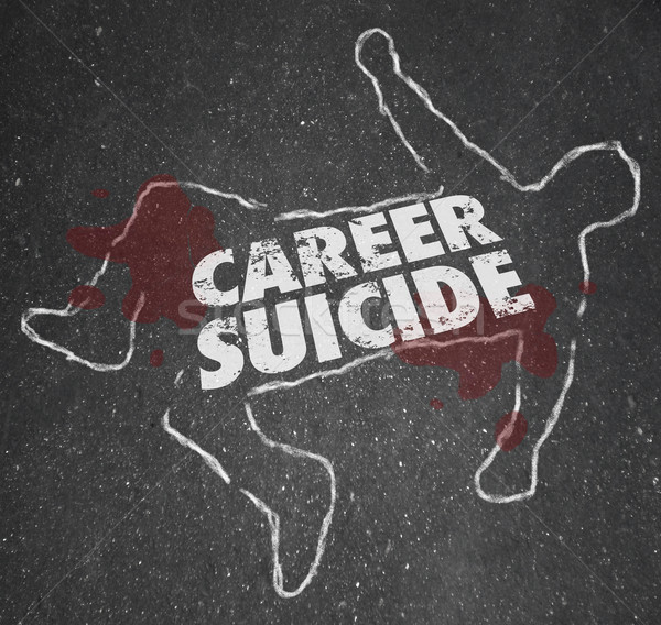 Career Suicide Chalk Outline Words Dead Body Job Over Stock photo © iqoncept
