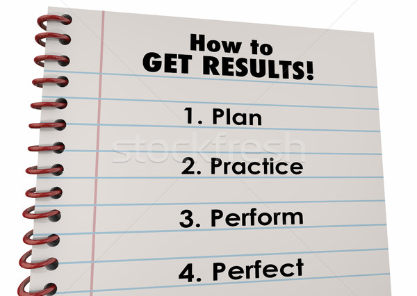 How Get Results Plan Practice Perform Perfect 3d Illustration Stock photo © iqoncept