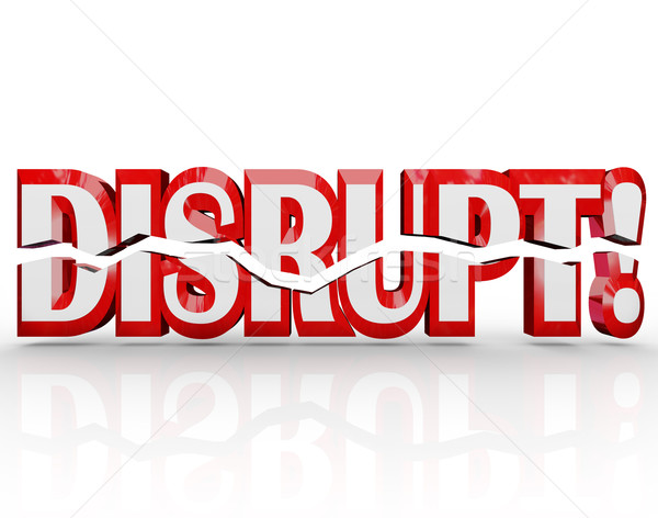 Disrupt 3D Word Change Paradigm Shift Revolution Stock photo © iqoncept