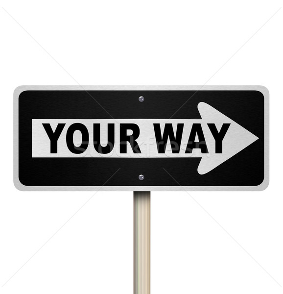 Your Way Road Sign One Choice Direction Roadsign Stock photo © iqoncept