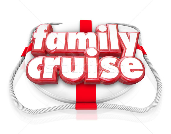 Family Cruise Boat Ride Vacation Holiday Together Life Preserver Stock photo © iqoncept