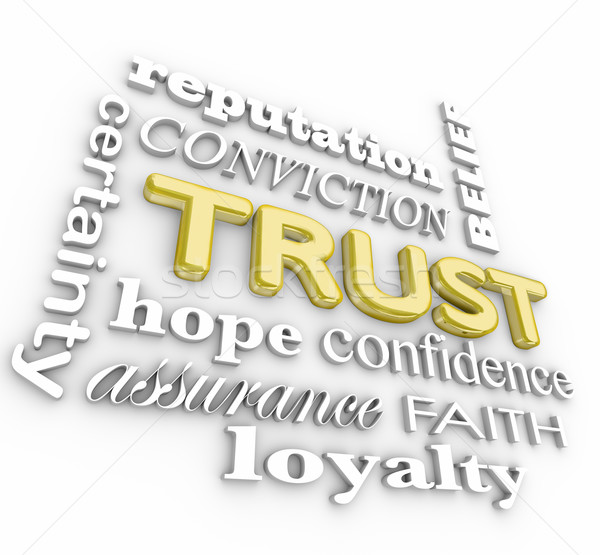 Trust 3d Word Collage Assurance Credibile Reputation Loyalty Stock photo © iqoncept