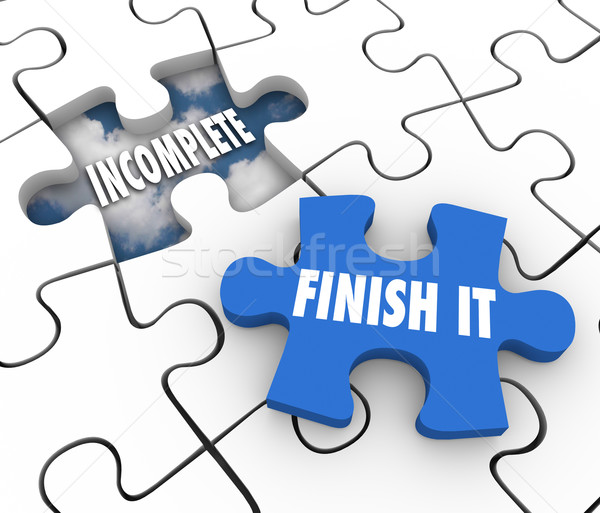 Finish It Puzzle Piece Incomplete Unfinished Job Task Responsibi Stock photo © iqoncept