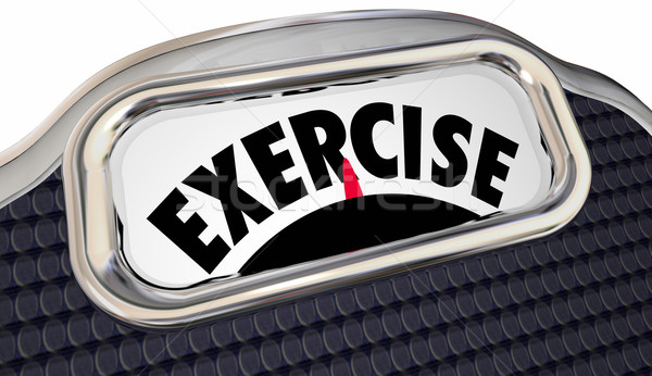 Exercise Word Scale Physical Fitness Lose Weight Active Lifestyl Stock photo © iqoncept
