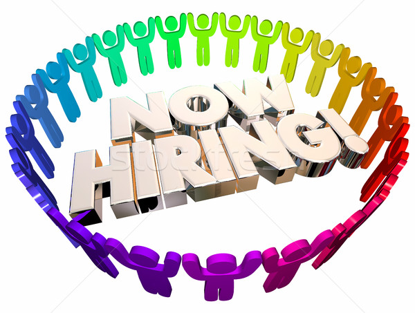 Now Hiring Open Job Positions Career People 3d Illustration Stock photo © iqoncept