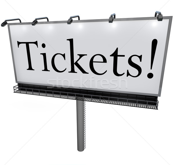 Tickets Word on Billboard Advertisement Banner Sign Stock photo © iqoncept