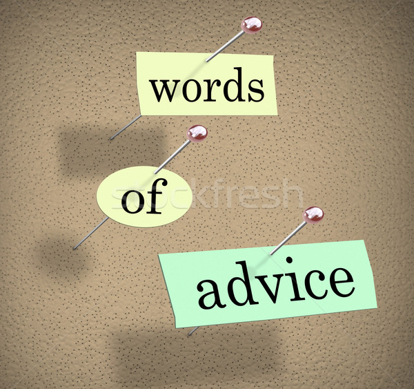 Words of Advice Bulletin Board Consulting Guidance Tips Suggesti Stock photo © iqoncept