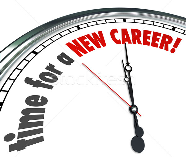 Time for a New Career Clock Change Jobs Work Follow Dreams Stock photo © iqoncept