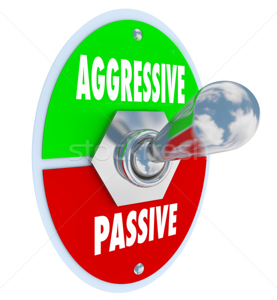 Aggressive Vs Passive Words Toggle Switch On Off Bold Determinat Stock photo © iqoncept