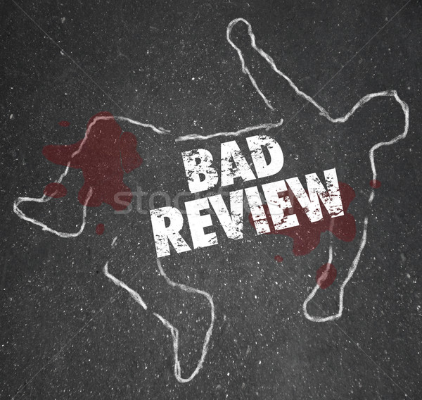 Bad Review Words Chalk Outline Killed by Criticism Negative Feed Stock photo © iqoncept