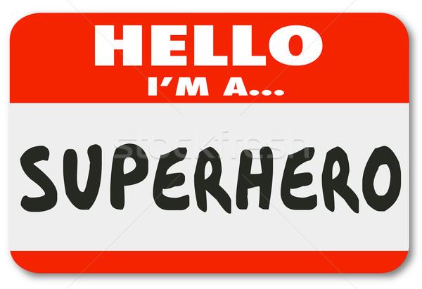 Hello I Am a Superhero Name Tag Sticker Stock photo © iqoncept