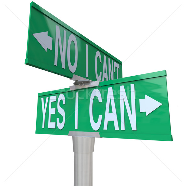 Yes I Can - Two-Way Street Sign Stock photo © iqoncept