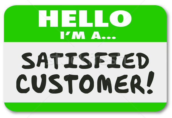 Hello I Am a Satisfied Customer Praise Business Company Stock photo © iqoncept