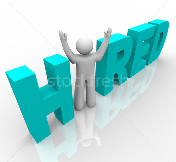 Hired - Man in Word Stock photo © iqoncept