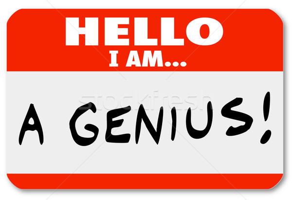 Hello I Am A Genius Nametag Expert Brilliant Thinker Stock photo © iqoncept