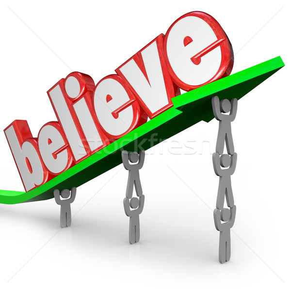 Believe Word Arrow Team Lifting Faith Uplifted Belief Stock photo © iqoncept