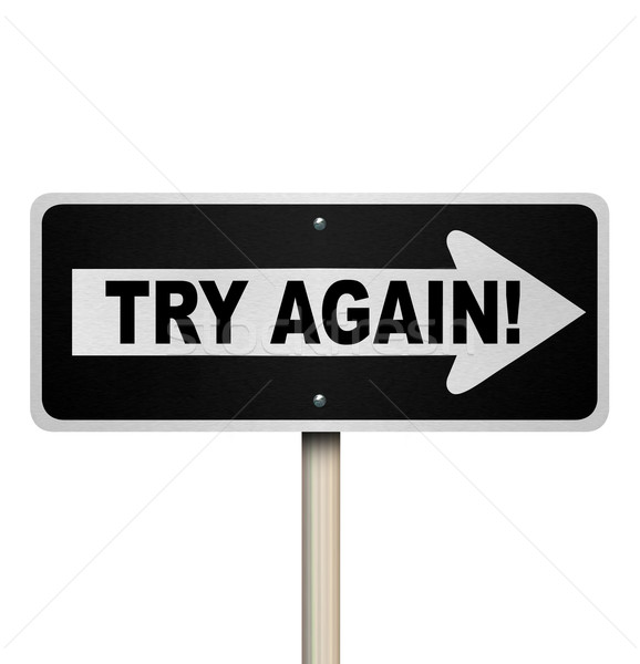 Try Again One Way Road Sign Determination Repeat Attempt Stock photo © iqoncept
