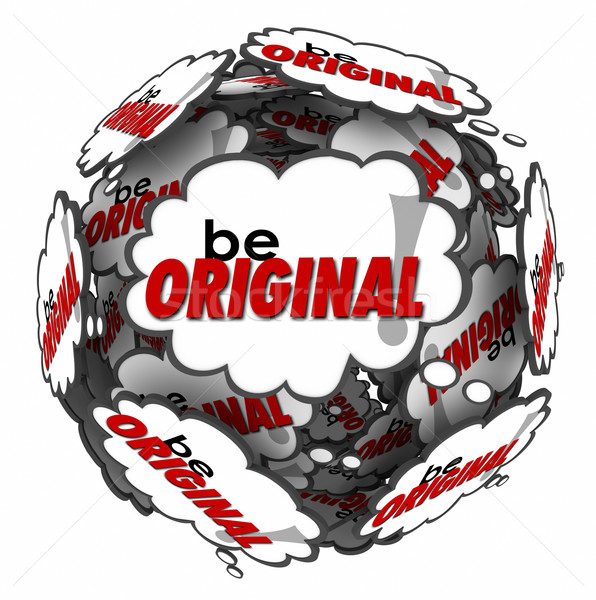 Be Original Thought Clouds Creative Inventive Imaginative Thinki Stock photo © iqoncept