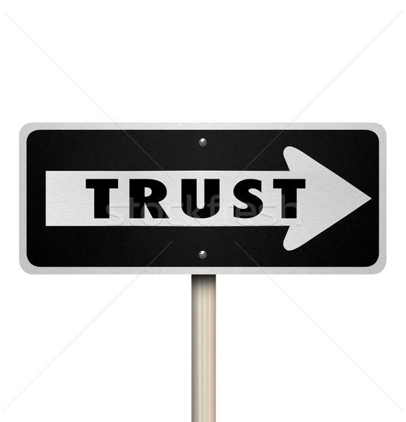 Trust Word Reputation One Way Road Sign Arrow Direction Stock photo © iqoncept