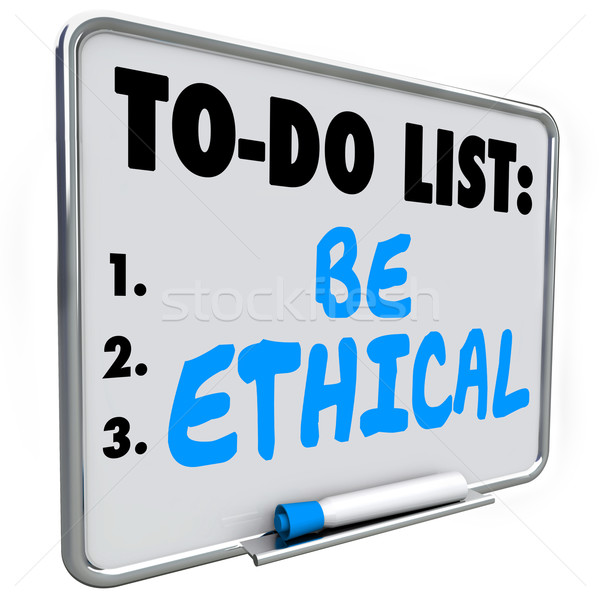 Be Ethical To Do List Honesty Fairness Justice Truth Stock photo © iqoncept