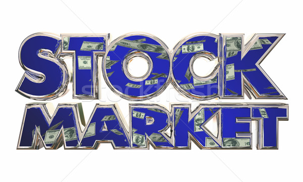 Stock Market Money Income Investment Words 3d Illustration Stock photo © iqoncept