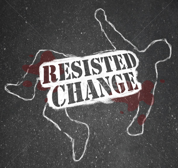 Resisting Change Leads to Obsolescence or Death Stock photo © iqoncept