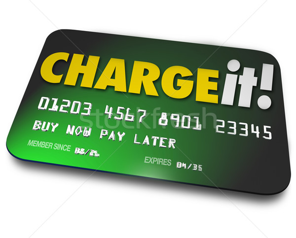 Charge It Plastic Credit Card Shopping Borrow Money Pay Later Stock photo © iqoncept