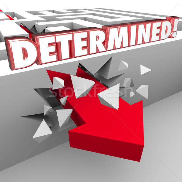 Determined 3d Red Words on Maze Wall Arrow Crashing Through Stock photo © iqoncept
