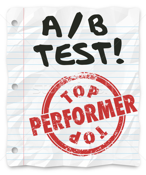 A B Test Top Performer Grade Paper Random Comparing Results Stock photo © iqoncept